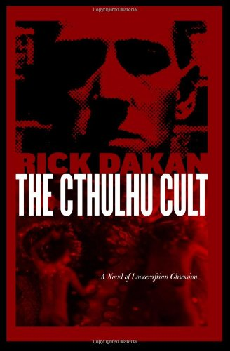 9781442175136: The Cthulhu Cult: A Novel of Lovecraftian Obsession