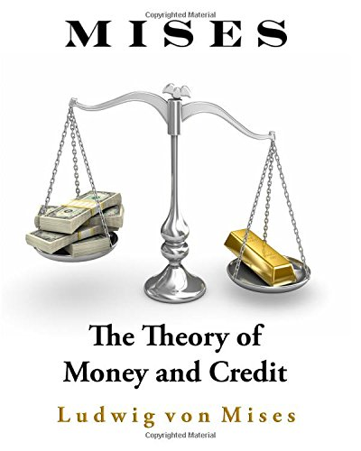 9781442175952: The Theory of Money and Credit