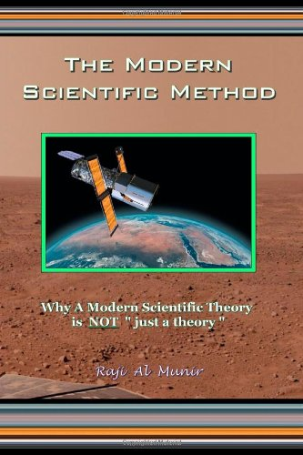 9781442177208: The Modern Scientific Method: Why A Modern Scientific Theory is NOT