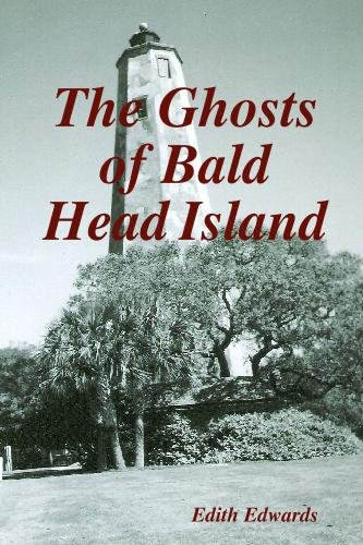 The Ghosts of Bald Head Island - SIGNED: Edwards, Edith