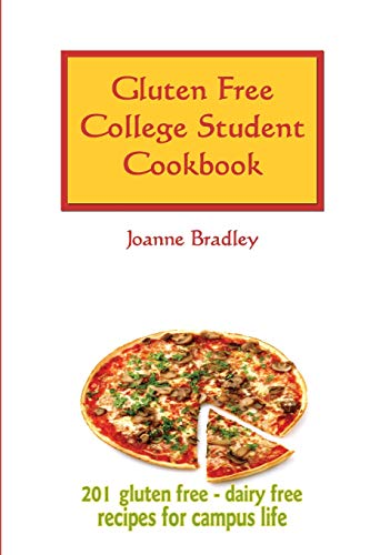 9781442179806: Gluten Free College Student Cookbook: 201 GF/CF Recipes for Campus Cooking