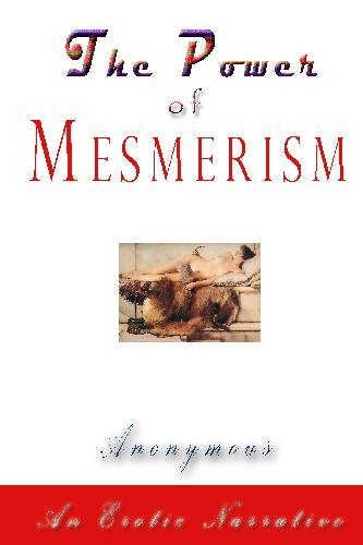 9781442180796: The Power of Mesmerism