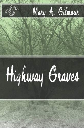 9781442182226: Highway Graves