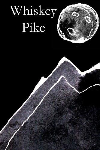 9781442183827: Whiskey Pike: A Bedtime Story for the Drinking Mankind.