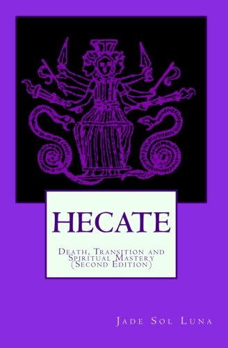 9781442184510: Hecate: Death, Transition and Spiritual Mastery (Second Edition)
