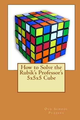 9781442185432: How to Solve the Rubik's Professor's 5x5x5 Cube