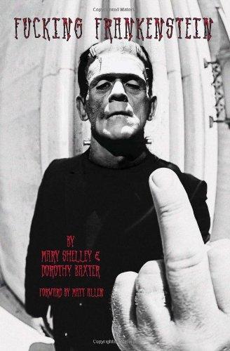 9781442185746: Fucking Frankenstein