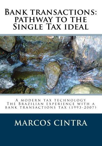 9781442187283: Bank transactions; pathway to the Single Tax ideal: A modern tax technology; the Brazilian experience with a bank transactions tax (1993-2007)