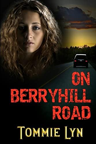 On Berryhill Road: Tommie Lyn