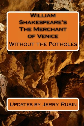 William Shakespeare's The Merchant of Venice: Without the Potholes (1442188502) by Jerry Rubin