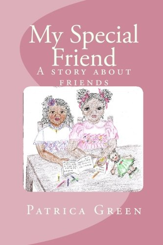 9781442188556: My Special Friend: A story about friends