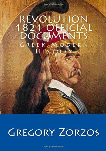 9781442188853: Revolution 1821 Official Documents: Greek Modern History (Greek Edition)