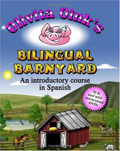 9781442189300: Olivita Oink's Bilingual Barnyard: An Introductory Course in Spanish