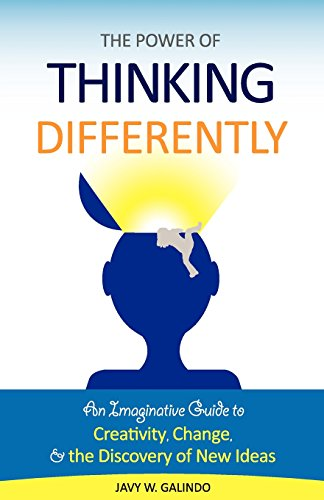 9781442190504: The Power of Thinking Differently: An imaginative guide to creativity, change, and the discovery of new ideas.