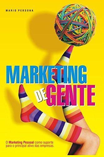 9781442191709: Marketing de Gente: O marketing pessoal como suporte para o principal ativo das empresas. (Portuguese Edition)