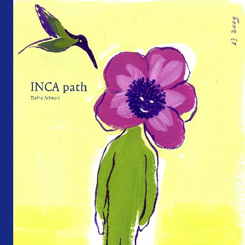 9781442192690: Inca path: Lessons in the Andean tradition