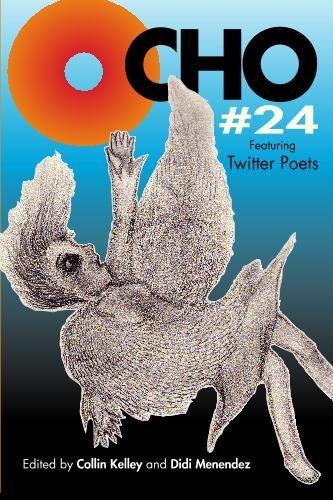 9781442194342: OCHO #24 featuring Twitter Poets: MiPOesias Print Companion