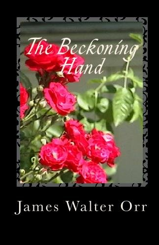 9781442194748: The Beckoning Hand: A Book of Poetry