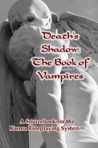 9781442196292: Death's Shadow: The Book of Vampires: A Sourcebook for the Karma Roleplaying System