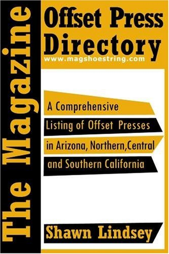 The Magazine Offset Press Directory: Lindsey, Mr Shawn