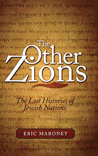 9781442200456: The Other Zions: The Lost Histories of Jewish Nations