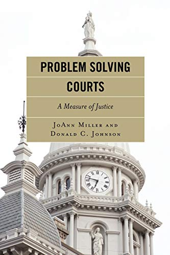 9781442200814: Problem Solving Courts: A Measure of Justice