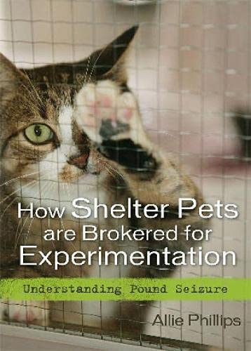 9781442202115: How Shelter Pets are Brokered for Experimentation: Understanding Pound Seizure