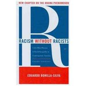 9781442202177: Racism without Racists: Color-Blind Racism and the Persistence of Racial Inequality in America