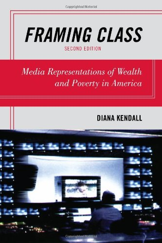 9781442202238: Framing Class: Media Representations of Wealth and Poverty in America