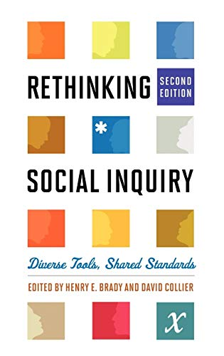 9781442203433: Rethinking Social Inquiry: Diverse Tools, Shared Standards