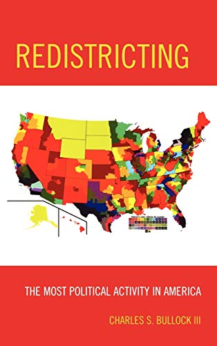 9781442203532: Redistricting: The Most Political Activity in America
