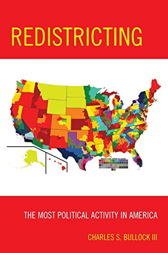 9781442203549: Redistricting: The Most Political Activity in America
