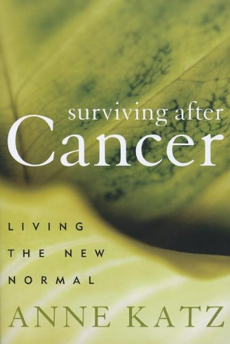 9781442203662: Surviving After Cancer: Living the New Normal