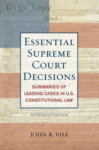 The Essential Supreme Court Decisions, 15th Edition: John Vile