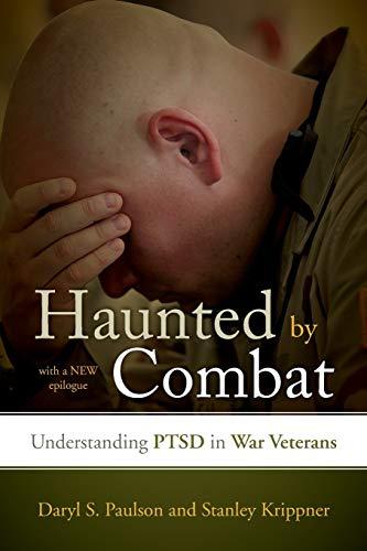 9781442203914: Haunted by Combat: Understanding PTSD in War Veterans