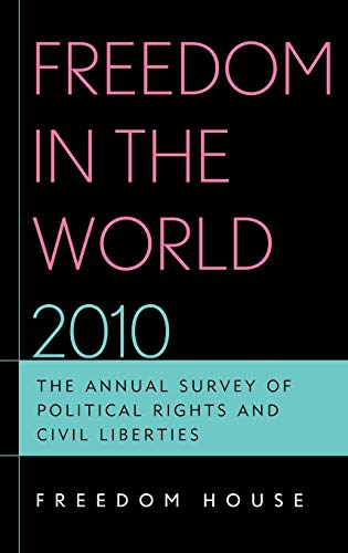 9781442204942: Freedom in the World 2010: The Annual Survey of Political Rights and Civil Liberties