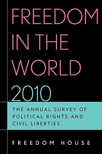 9781442204959: Freedom in the World 2010: The Annual Survey of Political Rights and Civil Liberties