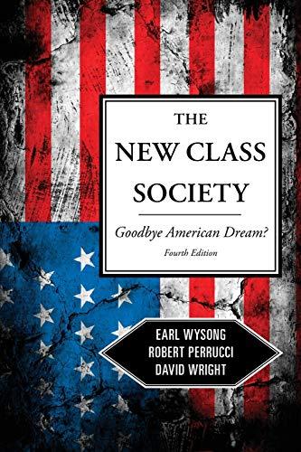 9781442205284: The New Class Society: Goodbye American Dream?