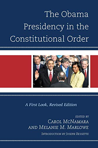 9781442205314: The Obama Presidency in the Constitutional Order: A First Look