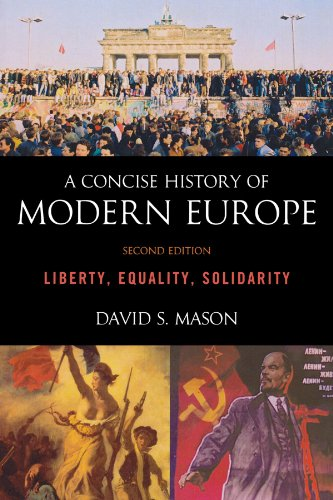 9781442205345: A Concise History of Modern Europe: Liberty, Equality, Solidarity