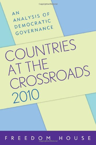 9781442205482: Countries at the Crossroads 2010: An Analysis of Democratic Governance