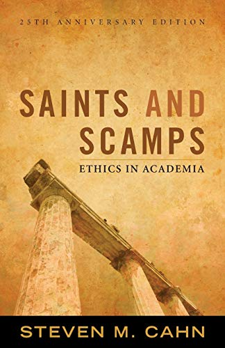 9781442205666: Saints and Scamps: Ethics in Academia