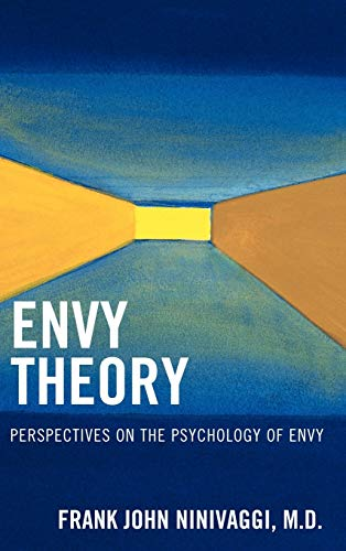 Envy Theory: Perspectives on the Psychology of Envy (Hardback): Frank John Ninivaggi