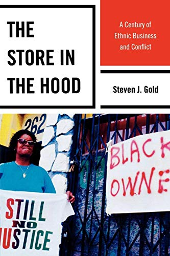 9781442206243: The Store in the Hood: A Century of Ethnic Business and Conflict