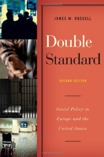 9781442206571: Double Standard: Social Policy in Europe and the United States