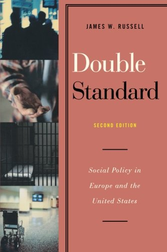 9781442206588: Double Standard: Social Policy in Europe and the United States