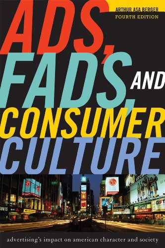 9781442206687: Ads, Fads, and Consumer Culture: Advertising's Impact on American Character and Society