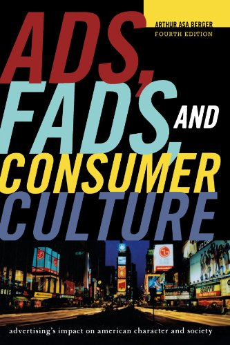 9781442206694: Ads, Fads, and Consumer Culture: Advertising's Impact on American Character and Society