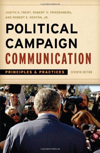 9781442206717: Political Campaign Communication: Principles and Practices (Communication, Media, and Politics)