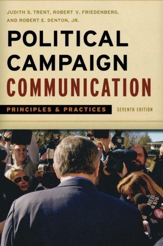 9781442206724: Political Campaign Communication: Principles and Practices (Communication, Media, and Politics)